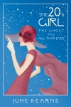 The Twenties Girl, the ghost, and all that jazz