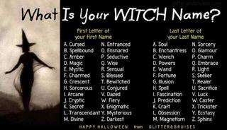 WHAT IS YOUR WITCH NAME?