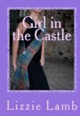 Home is where the castle is PLUS #BookReview of Girl in the Castle by @lizzie_lamb