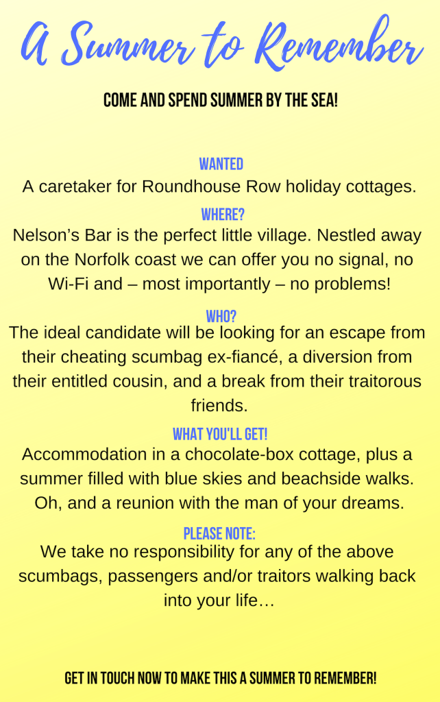 WANTED! A caretaker for Roundhouse Row holiday cottages. WHERE_ Nelson's Bar is the perfect little village. Nestled away on the Norfolk coast we can offer you no signal, no Wi-Fi and – most importantly – no problems!